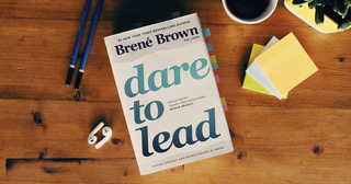 Dare to Lead: Courageous Leadership – Jan. 18, 2020